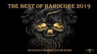 THE BEST OF ☣️HARDCORE☣️ 2019