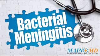Bacterial Meningitis ¦ Treatment and Symptoms