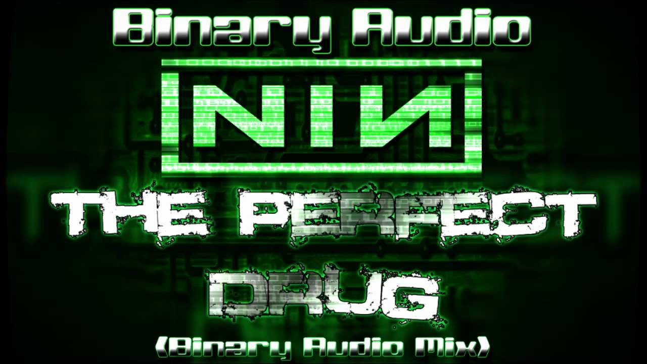 Nine Inch Nails - The Perfect Drug (Binary Audio Mix) - YouTube