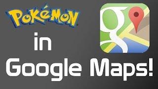 Catch Pokémon in Google Maps! Free HD Video