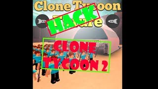 Clone Tycoon 2 Hack | Roblox