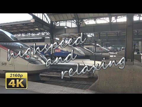 with High Speed Train from Saarbrücken via Paris to Barcelona - France 4K Travel Channel