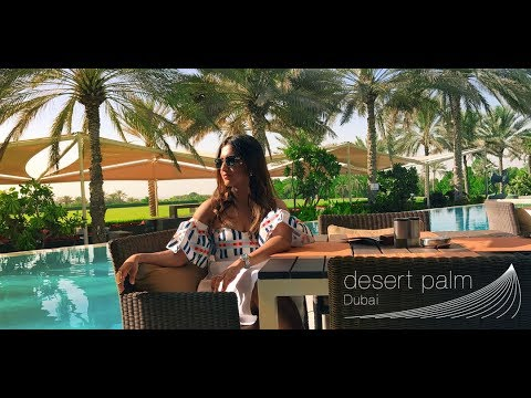 Desert Palm Dubai Review | Dubai Resort Vlog