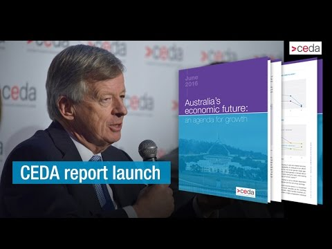 CEDA report launch - Australia's economic future: an agenda for growth