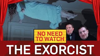 The Exorcist - No Need To Watch - BBC Brit