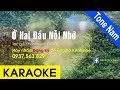 Ở Hai Đầu Nỗi Nhớ Karaoke (Tone Nam)
