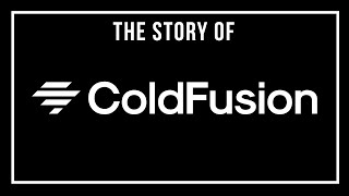 Who is ColdFusion? - My Story