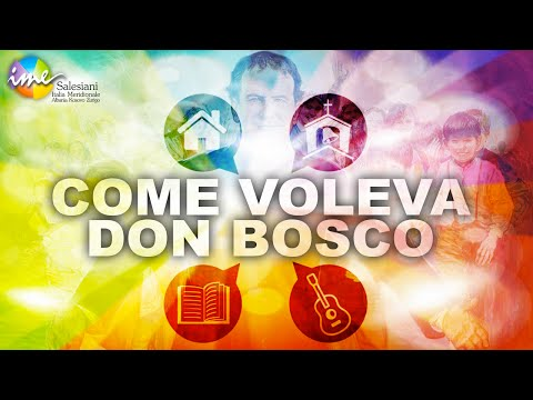 COME VOLEVA DON BOSCO (Official Videoclip)