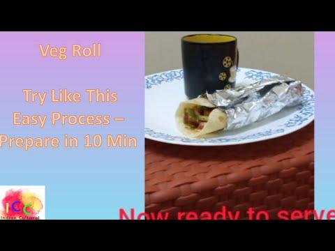 Veg Roll || Perfect Veg Roll || Indian Street Food - Veg Kathi Roll