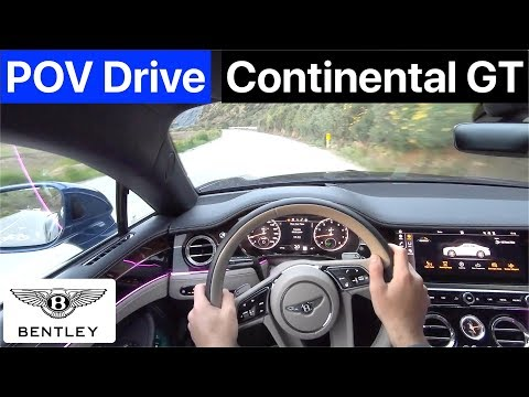 2019 Bentley Continental GT First Edition POV Drive