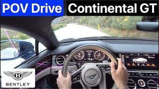 2019 Bentley Continental GT First Edition POV Drive (No Talking)