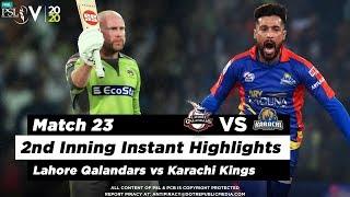 Lahore Qalandars vs Karachi Kings | 2nd Inning Highlights | Match 23 | 8 March | HBL PSL 2020