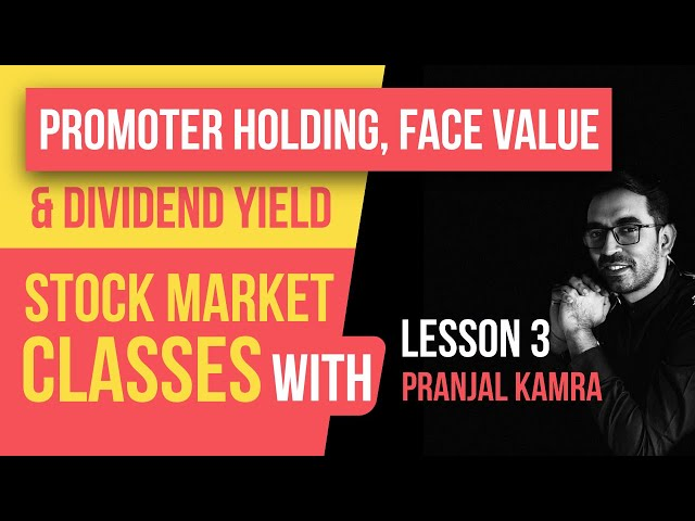 Stock Market Classes with Pranjal - Lesson 3   What is dividend, Promoter holding  In-depth analysis
