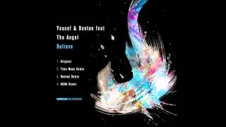Yousef & Bontan -  Believe ft The Angel -  Timo Maas Remix