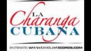 LA COMPARSITA - LA CHARANGA CUBANA - CHA CHA CHA
