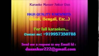 Asha chilo bhalobasha chilo Karaoke By Ankur Das 09957350788