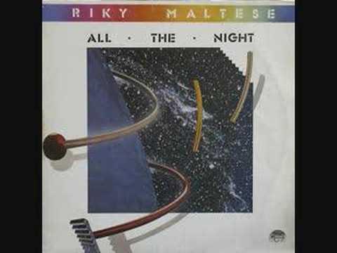 RIKY MALTESE - all the night