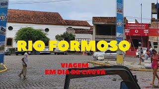 VIAGEM COM CHUVA A RIO FORMOSO-PE