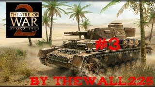 Theatre of War 2 Africa 1943 Gamplay HD ITA #3 - Non si Passa