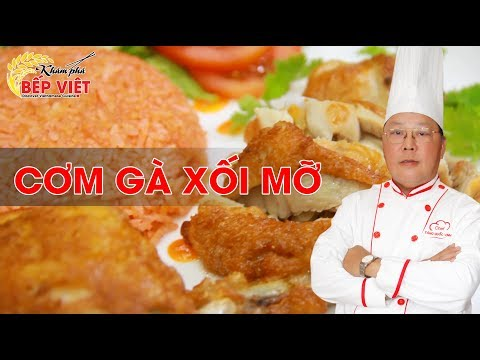 Cách làm Cơm Gà Xối Mỡ thật ngon cùng Chef Vinh | How to make Vietnamese Chicken Fried Rice