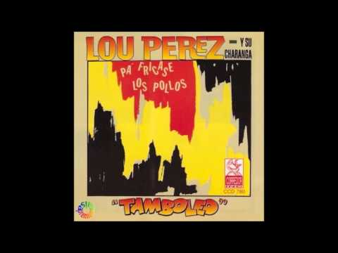 PA' FRICASE LOS POLLOS por LOU PEREZ - Salsa Premium