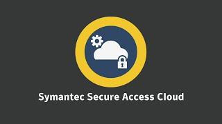 Secure Access Cloud Overview