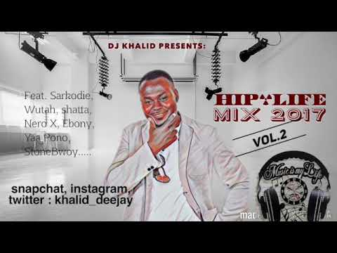 Hiplife Mix 2017 Vol 2 By Dj Khalid Canada