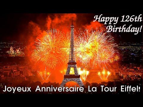 Joyeux Anniversaire La Tour Eiffel Happy 126th Birthday Eiffel