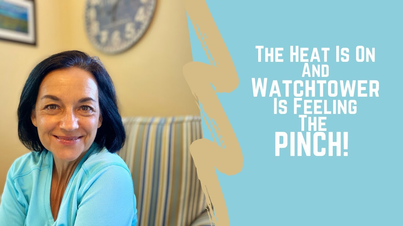 The Heat is on and Watchtower is Feeling the Pinch! #Watchtower, JehovahsWitness, #exjw,