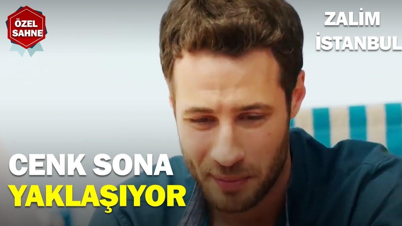 Cenk Sona Yaklaşıyor - Zalim İstanbul Özel Klip