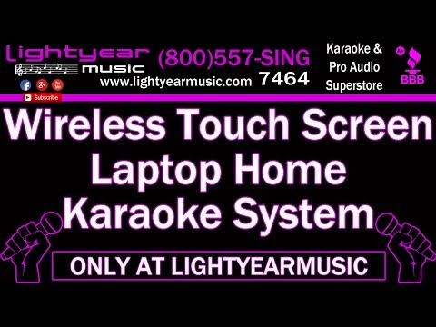 Wireless Touch Screen Laptop Tablet Home Karaoke System Lightyearmusic (800)557-7464