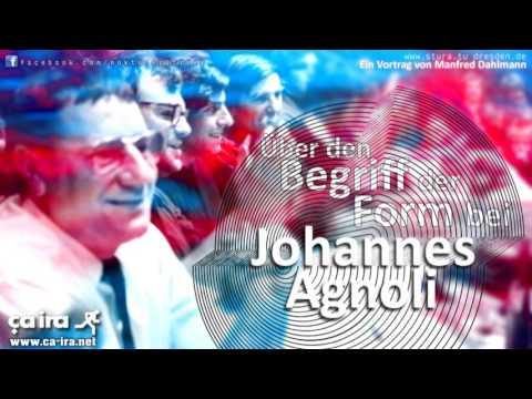 Über den Begriff der Form bei Johannes Agnoli - Ein Vortrag von Manfred Dahlmann (2012)