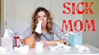 Sick Mom