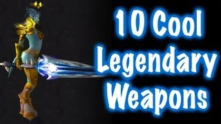 10 Cool Legendary Weapons  (World of Warcraft)