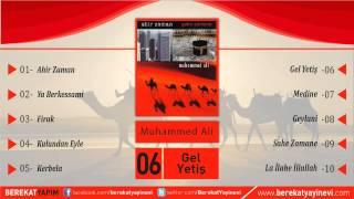 Muhammed Ali - Gel Yetiş