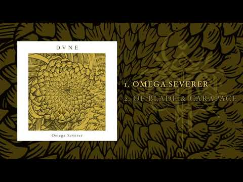 Dvne - Omega Severer (FULL EP)