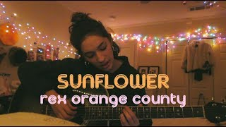 Sunflower by Rex Orange County Cover by Sara King