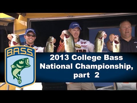 2013 College Bass National Championship, part  2