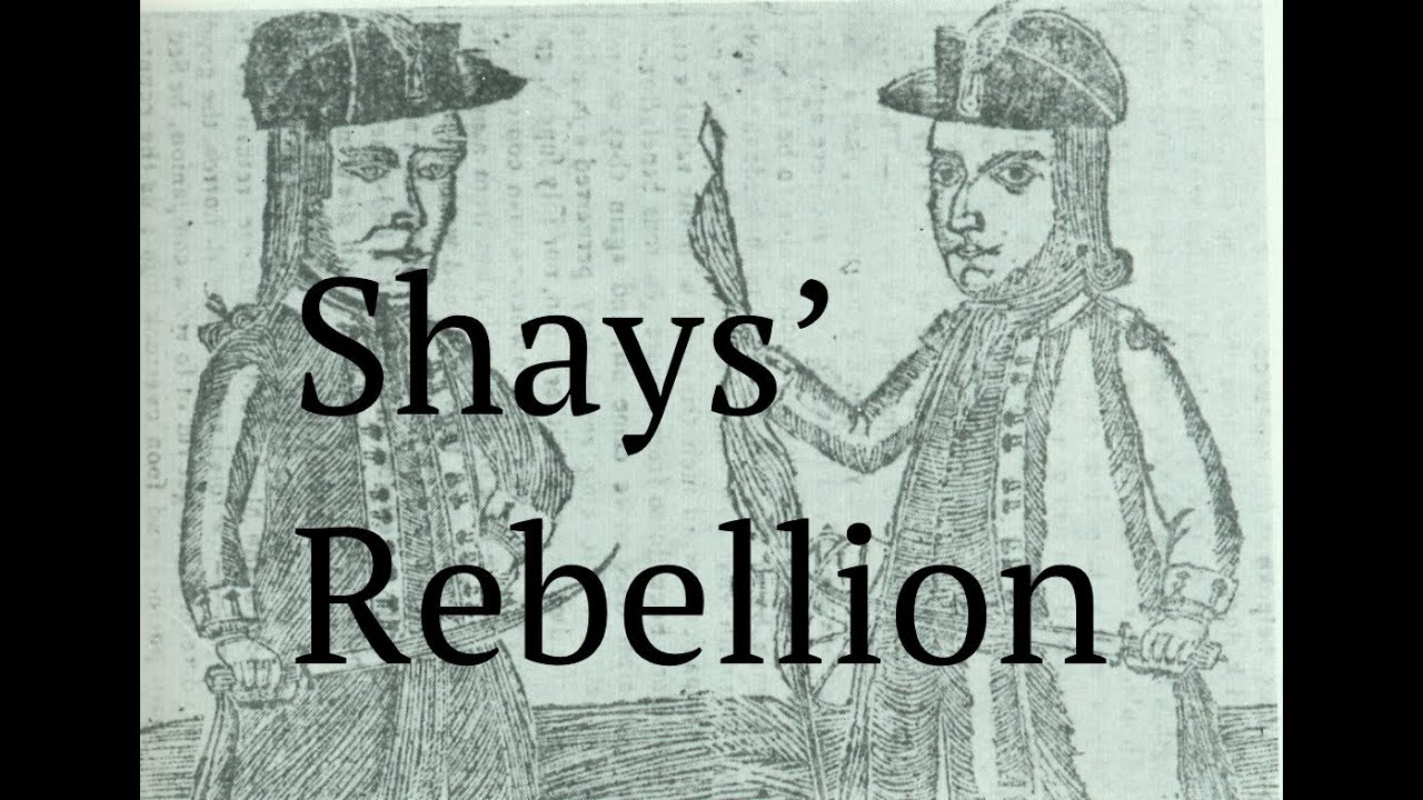 Shays' Rebellion Explained