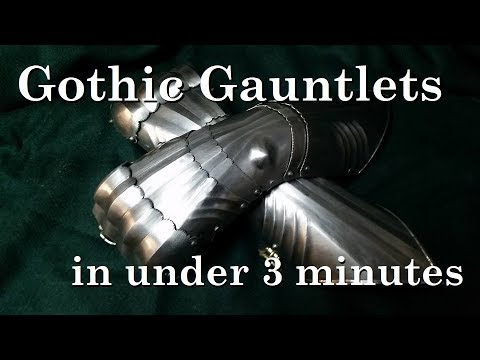 Make your own Gothic Gauntlet. A summary in just under 3 minutes
