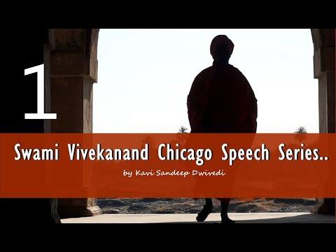 विश्व के सामने भारत का परिचय || Swami Vivekanand Chicago Speech Series-1 :|| 11 Sep.1893