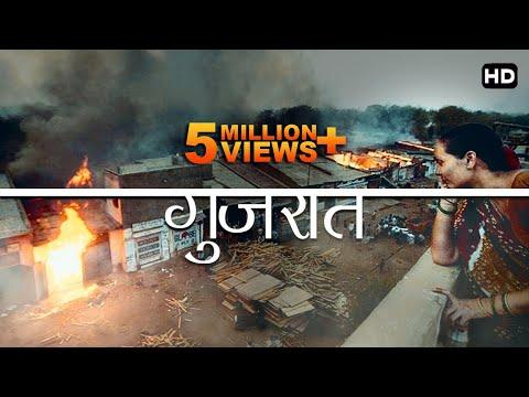 2002 Gujarat HISTORY Full Documentary Hindi