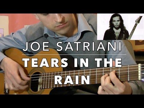 Joe Satriani - Tears In The Rain [Classical Guitar Cover]
