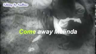 Come away Melinda-Karaoke