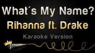 Rihanna, Drake - What