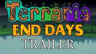 Terraria: End Days TRAILER