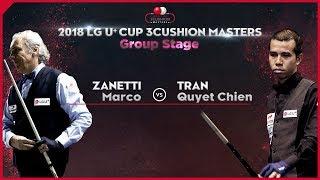 [3 Cushion] ZANETTI Marco v TRAN Quyet Chien l 2018 LG U⁺ Cup  3 Cushion Masters l C_01 I Billiards