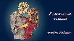 So etwas wie Freunde - Dramione FF - BEENDET