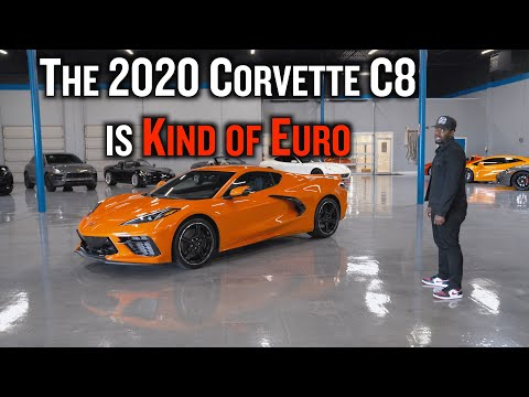 The 2020 Corvette C8 Is Kind of Euro