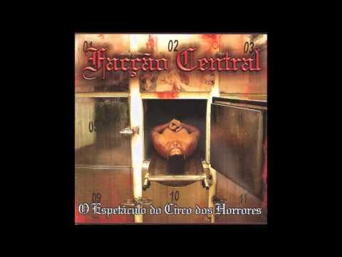 CD Facção Central - O Espetáculo do Circo dos Horrores (CD 1 Completo)